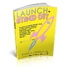 Launch and Stand Out